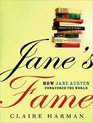 Jane's Fame How Jane Austen Conquered the World