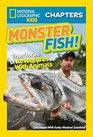 National Geographic Kids Chapters Monster Fish True Stories of Adventures With Animals