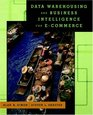 Data Warehousing And Business Intelligence For e-Commerce