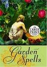 Garden Spells (Random House Large Print (Cloth/Paper))