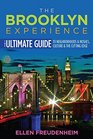 The Brooklyn Experience The Ultimate Guide to Neighborhoods  Noshes Culture  the Cutting Edge
