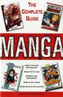 Manga the Complete Guide The Complete Guide