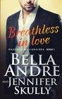 Breathless in Love (Maverick Billionaires, Bk 1)