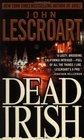 Dead Irish (Dismas Hardy, Bk 1)