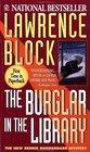 The Burglar in the Library (Bernie Rhodenbarr, Bk 8)