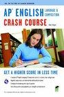 AP English Language & Composition Crash Course (REA)