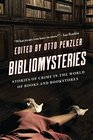 Bibliomysteries Stories of Crime in the World of Books and Bookstores
