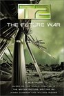 The Future War (T2, Bk 3)