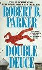 Double Deuce (Spenser, Bk 19)