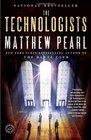 The Technologists  A Novel