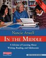 In the Middle Third Edition A Lifetime of Learning About Writing Reading and Adolescents