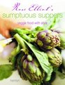 Rose Elliot's Sumptuous Suppers Veggie Food with Style