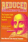 Reduced Shakespeare The Complete Guide for the AttentionImpaired