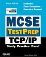 MCSE TestPrep TCP/IP