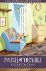 Patch of Trouble (Southern Quilting, Bk 6)