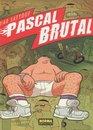 Pascal Brutal