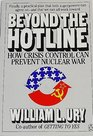 Beyond the Hotline How Crisis Control Can Prevent Nuclear War