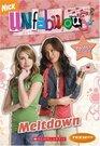 Unfabulous: Chapter Book: Meltdown (Teenick)