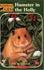 Hamster in the Holly (Animal Ark #35)