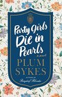 Party Girls Die in Pearls An Oxford Girl Mystery