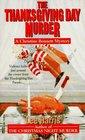 The Thanksgiving Day Murder (Christine Bennett, Bk 6)