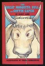 The Great Mosquito Bull and Coffin Caper