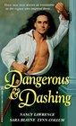 Dangerous and Dashing