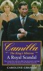 Camilla, The King's Mistress: A Royal Scandal