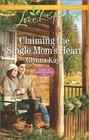 Claiming the Single Mom's Heart