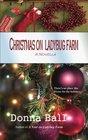 Christmas on Ladybug Farm: A Novella (Volume 4)