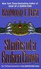 Shards of a Broken Crown (Serpentwar Saga, Bk 4)