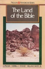 The Land of the Bible (Nelson handbook series)