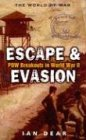 Escape  Evasion Pow Breakouts In World War Ii