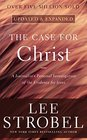 The Case for Christ A Journalist's Personal Investigation of the Evidence for Jesus