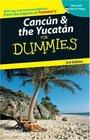 Cancun  the Yucatan For Dummies