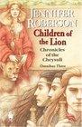 Children of the Lion (Chronicles of the Cheysuli: Omnibus 3)
