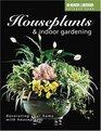Houseplants and Indoor Gardening