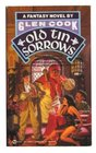 Old Tin Sorrows (Garrett, P.I., Bk 4)