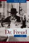 Dr Freud A Life