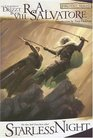 Starless Night (Forgotten Realms: The Legend of Drizzt, Book VIII)