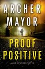 Proof Positive A Joe Gunther Novel