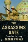 The Assassin's Gate  America in Iraq