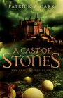 A Cast of Stones (Staff and the Sword, Bk 1)