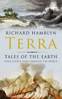 Terra Tales of the Earth Four Events That Changed the World
