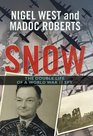 Snow The Astonishing Story of the First Double Cross Agent