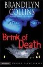 Brink of Death (Hidden Faces, Bk 1)