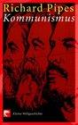 Kommunismus Kleine Weltgeschichte