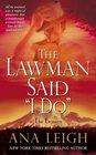 "The Lawman Said ""I Do"""