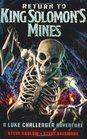 Return to King Solomon's Mines Steve Barlow and Steve Skidmore