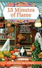 15 Minutes of Flame (Nantucket Candle Maker Mystery, Bk 3)